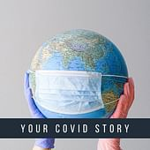 Share Your Covid Story